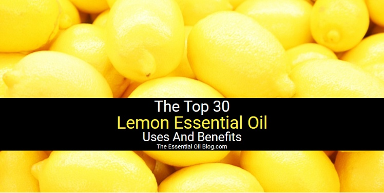 Lemon Essential Oil Benefits, Uses And How Is Lemon Oil Made?